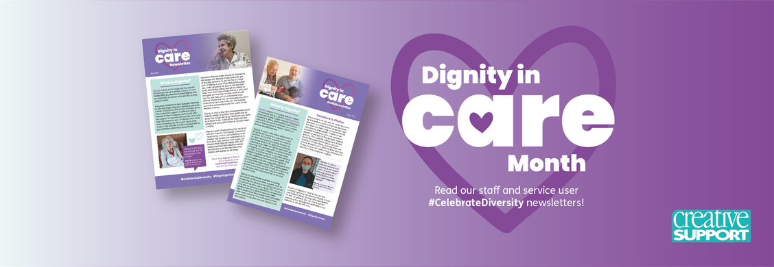 Introducing our Dignity in Care Month Newsletters!